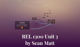 REL 1300 Unit 3