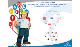 O.I.R.L. y Ley 16.744 2018