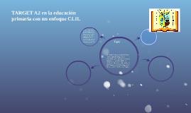 TARGET A2 en la educación primaria con un enfoque CLIL