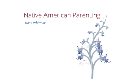 Native American Families