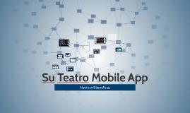 Su Teatro Mobile App