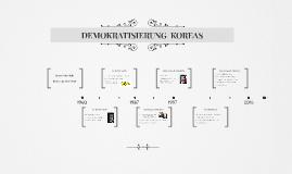 DEMOKRATISIERUNG  KOREAS