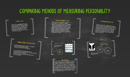 COMPARING METHODS OF MEASURING PERSONALITY