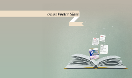 03.05 Poetry Slam