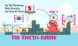The Electri-bubble