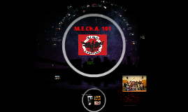 M.E.Ch.A. 101