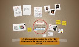 """Copy of Análisis epistemológico del texto """"35° Conferencia. En torno"""