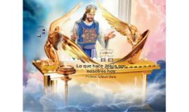 Lo que hace Jesús por nosotros hoy