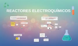 REACTORES ELECTROQUÍMICOS