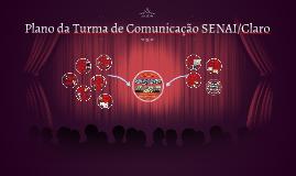 Plano da Turma de Comunicação SENAI/Claro