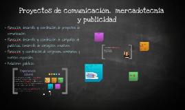 Comunicación, mercadotecnia, publicidad