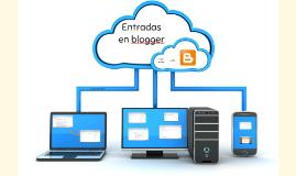 Pasos para realizar entradas en blogger