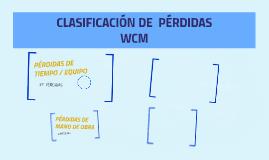 Pérdidas WCM