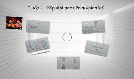Clase 4 - Español para Principiantes