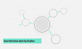 Basic Information about Ray Bradbury