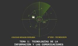 TEMA 1: TECNOLOGÍAS DE LA INFORMACIÓN Y LAS COMUNICACIONES