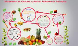 Tratamiento de Ansiedad y Hàbitos Alimentarios Saludables