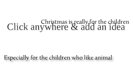 Christmas is really for the children