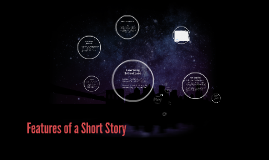 Features of a Short Story