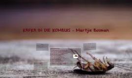 KAFKA IN DIE KOMBUIS - Martjie Bosman