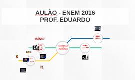 AULÃO - ENEM 2016