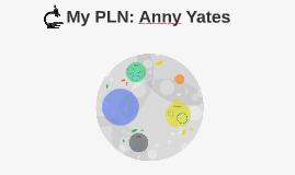 My PLN: Anny Yates