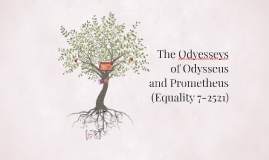 The Odyesseys of Odysseus Prometheus