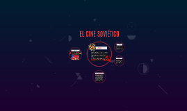 EL CINE SOVIÉTICO