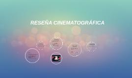 Copy of RESEÑA CINEMATOGRÁFICA