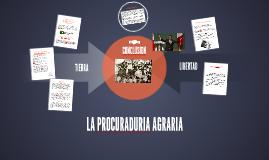 Copy of LA PROCURADURIA AGRARIA
