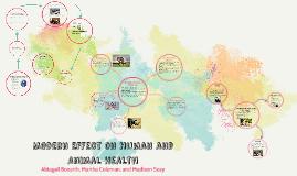 Modern Effect on Human and Animal Health