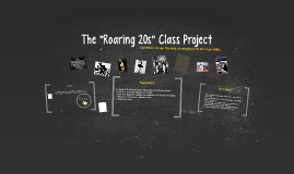"The ""Roaring 20s"" Class Project"