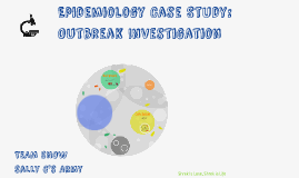 Epidemiology Case Study: Outbreak Investigation