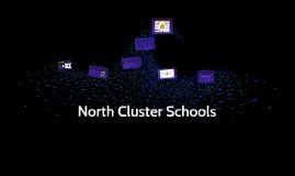 North Cluster Schools Presentation