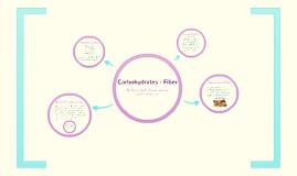 Carbohydrates - Fiber