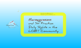 Microaggressions & Social Work Practice