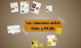 Las relaciones entre Cuba y UUEE