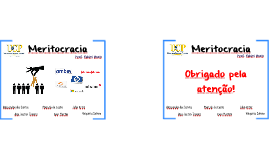 Estudo de Caso - Meritocracia