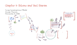 Copy of Chapter 9: Shlomo and Yael Sharan: Group Investigations Model