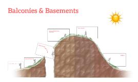 Balconies & Basements