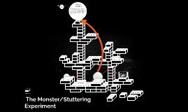 Monster/Stuttering Experiment