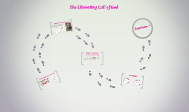 The Liberating Call of God