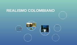 REALISMO COLOMBIANO