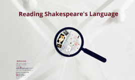 Reading Shakespeare's Language