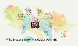 """Copy of """"El Encuentro"""" - Raquel Forner"""
