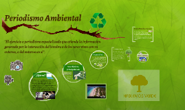 Copy of Periodismo Ambiental
