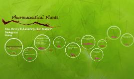 Pharmaceutical  Plants