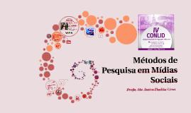 IV CONLID - Métodos de Pesquisa em Mídias Sociais