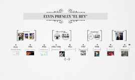 "ELVIS PRESLEY ""EL REY"""