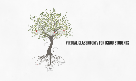 VIRTUAL CLASSROOM FOR IGNOU STUDENTS